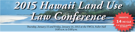 2015 Hawaii Land Use Law Conference Banner - Credits