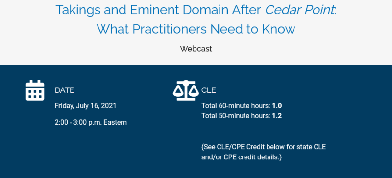 Screenshot 2021-06-23 at 14-25-38 Takings and Eminent Domain After Cedar Point What Practitioners Need to Know